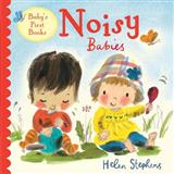Noisy Babies