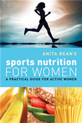 Anita Bean\'s Sports Nutrition for Women: A Practical Guide for Active Women