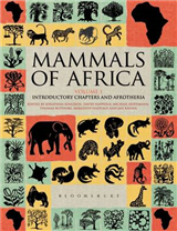 Mammals of Africa: Introductory Chapters and Afrotheria: v. 1