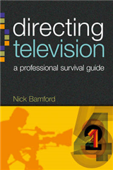 Directing Television: A Professional Survival Guide