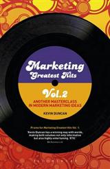 Marketing Greatest Hits: Another Masterclass in Modern Marketing Ideas: Volume 2