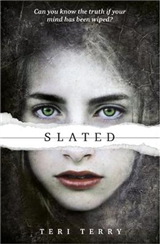 SLATED Trilogy: Slated: Book 1