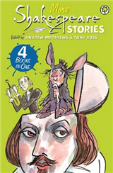 A Shakespeare Story: More Shakespeare Stories: 4 Books in One