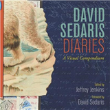 David Sedaris Diaries: A Visual Compendium