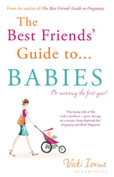 The Best Friends\' Guide to Babies: Reissued