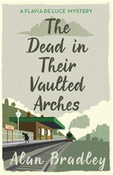 Dead in Their Vaulted Arches