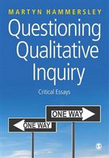 Questioning Qualitative Inquiry: Critical Essays