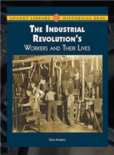 Industrial Revolution's Workers and Their Lives