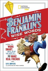 Benjamin Franklin's Wise Words