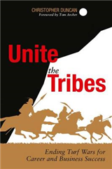 Unite the Tribes: Ending Turf Wars for Career and Business Success