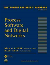 Instrument Engineers\' Handbook: Process Software and Digital Networks