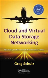 Cloud and Virtual Data Storage Networking: Your Journey to Efficient and Effective Information Services