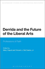 Derrida and the Future of the Liberal Arts: Professions of Faith