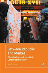 Between Republic and Market: Globalisation and Identity in Contemporary France
