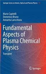 Fundamental Aspects of Plasma Chemical Physics: Transport