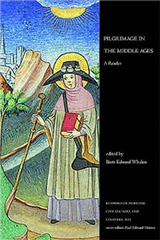 Pilgrimage in the Middle Ages: A Reader