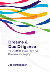 Dreams and Due Diligence: Till & McCulloch\'s Stem Cell Discovery and Legacy