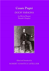 Cesare Pugni: DOCH\' FARAONA La Fille du Pharaon/Pharaoh\'s Daughter