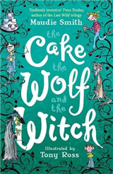 The Cake the Wolf and the Witch