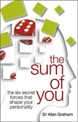 The Sum of You: The Six Secret Forces That Make You Who You Are