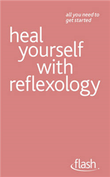 Heal Yourself with Reflexology
