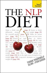 The NLP Diet: Think Yourself Slim - For Good