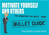 Motivate Yourself and Others: Bullet Guides