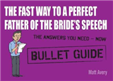 Fast Way to a Perfect Father of the Bride\'s Speech