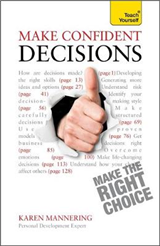 Make Confident Decisions: Teach Yourself