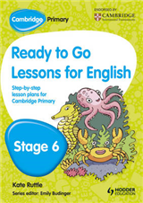 Cambridge Primary Ready to Go Lessons for English Stage 6