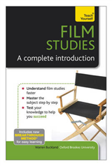Film Studies - A Complete Introduction: Teach Yourself
