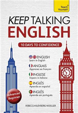 Keep Talking English - Ten Days to Confidence : Teach Yourse