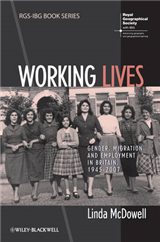 Working Lives: Gender, Migration and Employment in Britain, 1945-2007