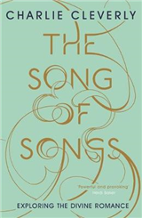 The Song of Songs: Exploring the Divine Romance