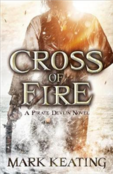 Cross of Fire: A Pirate Devlin Novel