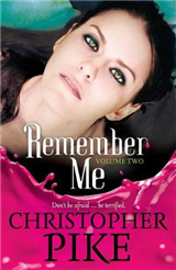 Remember Me: Volume Two: The Return Part II and The Last Story