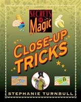 Secrets of Magic: Close-up Tricks