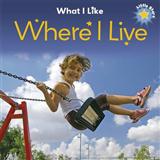 Little Stars: What I Like - Where I Live