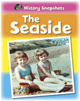 History Snapshots: The Seaside