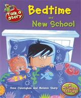 Talk A Story: Bedtime & New School