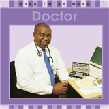 When I\'m At Work: Doctor