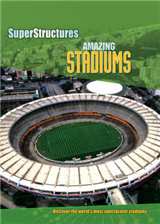 Superstructures: Amazing Stadiums