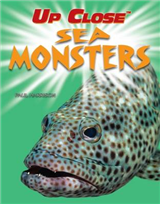 Up Close: Sea Monsters