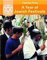 Festival Time: A Year of Jewish Festivals