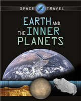 Space Travel Guides: Earth and the Inner Planets