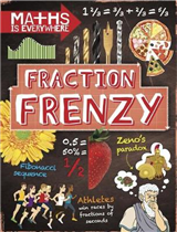 Maths is Everywhere: Fraction Frenzy: Fractions and decimals