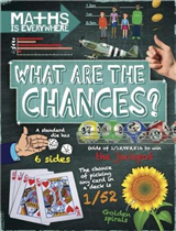 Maths is Everywhere: What are the Chances?