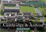 East Anglia from the Air Cambridge & Around