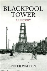 Blackpool Tower A History