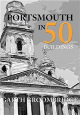 Portsmouth in 50 Buildings